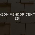 Amazon Vendor Central EDI