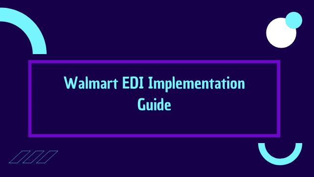 walmart edi implementation guide