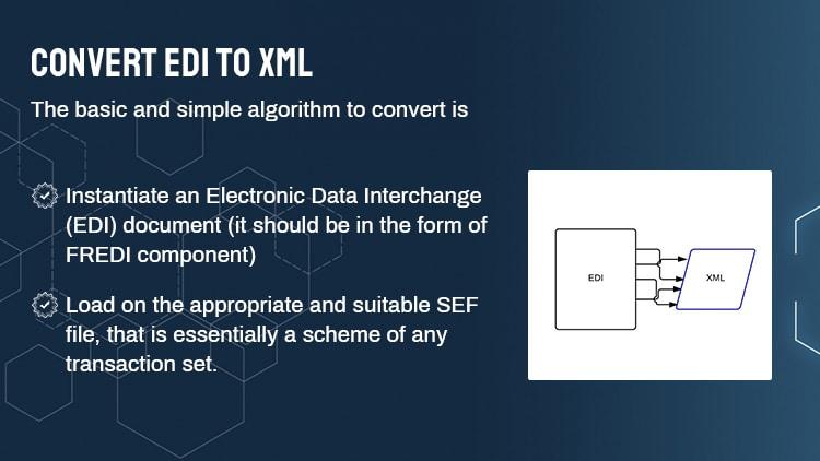 Convert EDI to XML